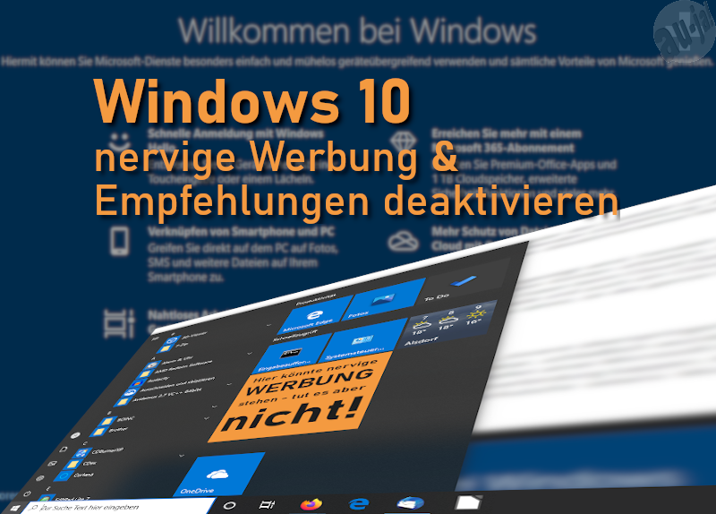 Windows 10: Nervige Werbung und Empfehlungen deaktivieren