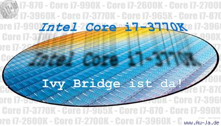 intel core i7 3770k die schnellste ivy bridge cpu im test au ja forum. Black Bedroom Furniture Sets. Home Design Ideas
