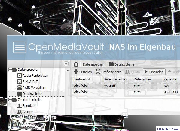 Au-Ja! - OpenMediaVault - NAS im Eigenbau - 1/7